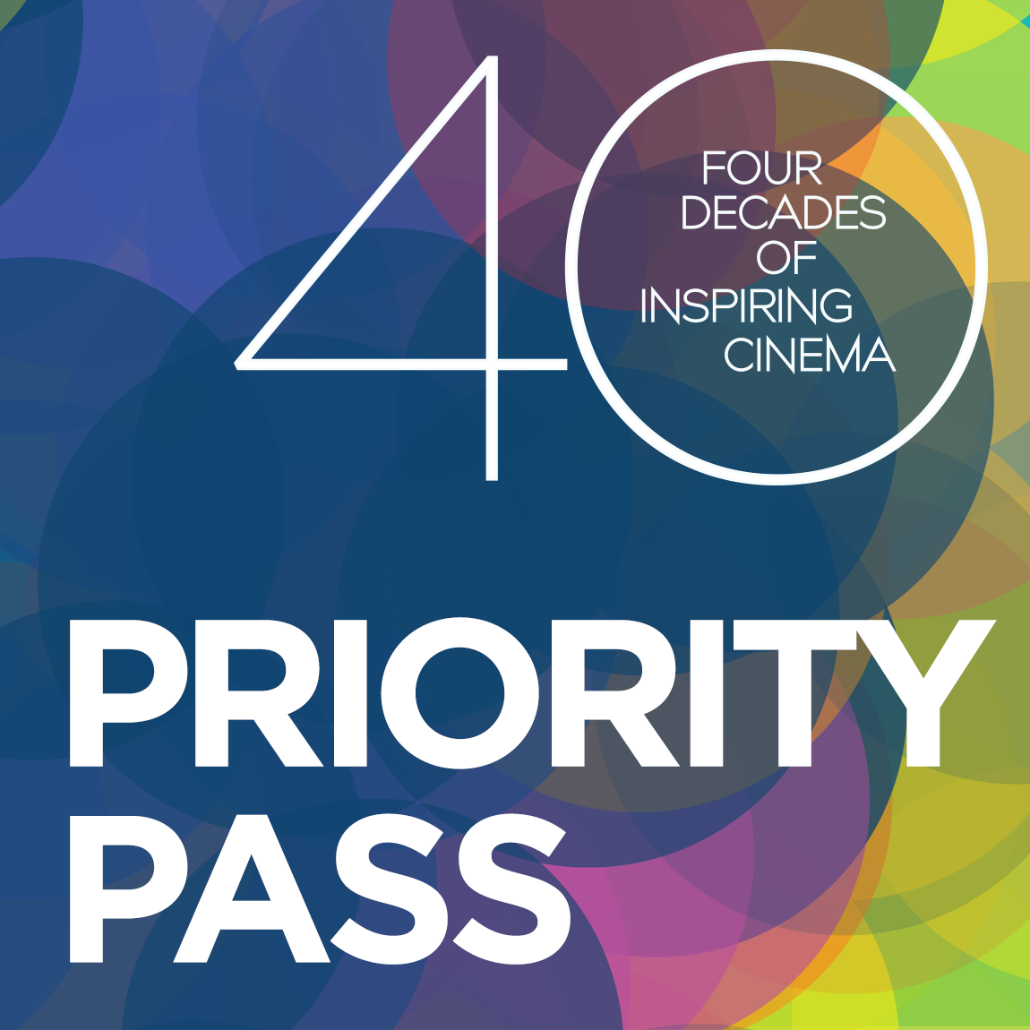 40TH ANNIVERSARY SPECIAL : FILMFEST PRIORITY PASS